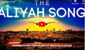 The Aliyah Song – Official Music Video – Benzion Klatzko